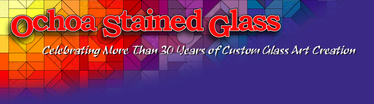 Ochoa Stained Glass, Tucson, AZ, Custom Stained Glass Art and Restoration